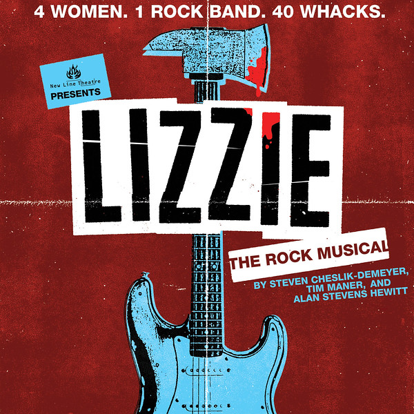 New Line Theatre's LIZZIE, 9/28 - 10/21, 2017. Graphics by Matt Reedy