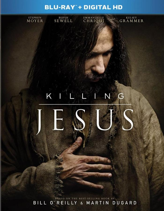 Killing Jesus Bill OReilly Review Critical Blast