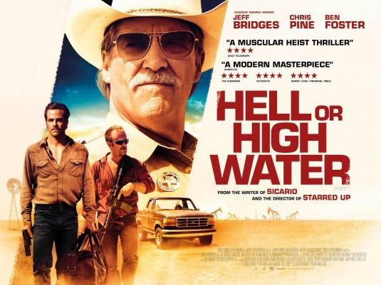 HELL OR HIGH WATER starts Friday 8/19/16.