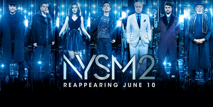 NOW YOU SEE ME 2 in theaters June 10, 2016.