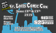 Mighty Con presents S. Louis Comicon at the St. Charles Convention Center, June 18-19, 2016.