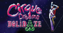 CIRQUE DREAMS HOLIDAZE plays the Fox Theatre in St. Louis Dec 4-6, 2015.