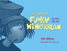 Funky Winkerbean Volume 4 Tom Batiuk Critical Blast
