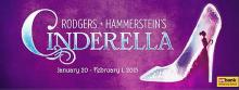 Rodgers and Hammerstein's Cinderella, Jan 20 - Feb1 at the Fox Theatre.
