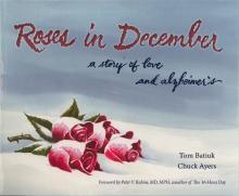 Roses in December Alzheimer's Crankshaft Funky Winkerbean Tom Batiuk Chuck Ayers