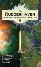 Rudderhaven Science Fiction and Fantasy Anthology II