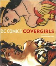 DC Comics Covergirls by Louise Simonson, cover by Adam Hughes