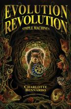 Evolution Revolution: Simple Machines by Charlotte Bennardo