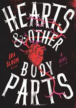 Hearts & Other Body Parts by Ira Bloom