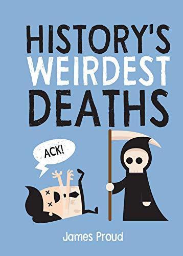 History's Weirdest Deaths