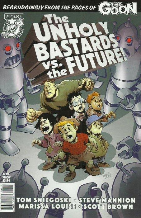 Unholy Bastards vs The Future