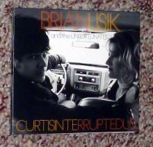 "Brian Lisik and the Unfortunates, ""Curtisinterruptedus"""