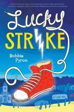 Lucky Strike Bobbie Pyron Arthur Levine Scholastic Critical Blast