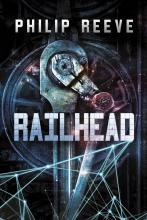 Philip Reeve Railhead Critical Blast Dennis Russo book review