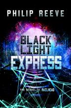 The Black Light Express by Philip Reeves