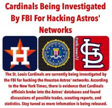 June 16, 2015: The Cardinals are investigated by the FBI for allegedly hacking the Astros' proprietary database.