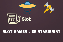 Slot Games Like Starburst